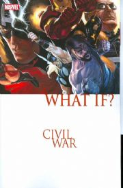 What If Civil War Trade Paperback TP Graphic Novel Marvel Comics